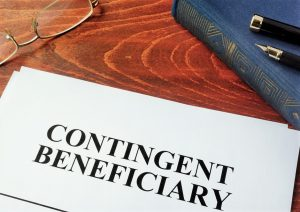 Always have secondary and tertiary beneficiaries.